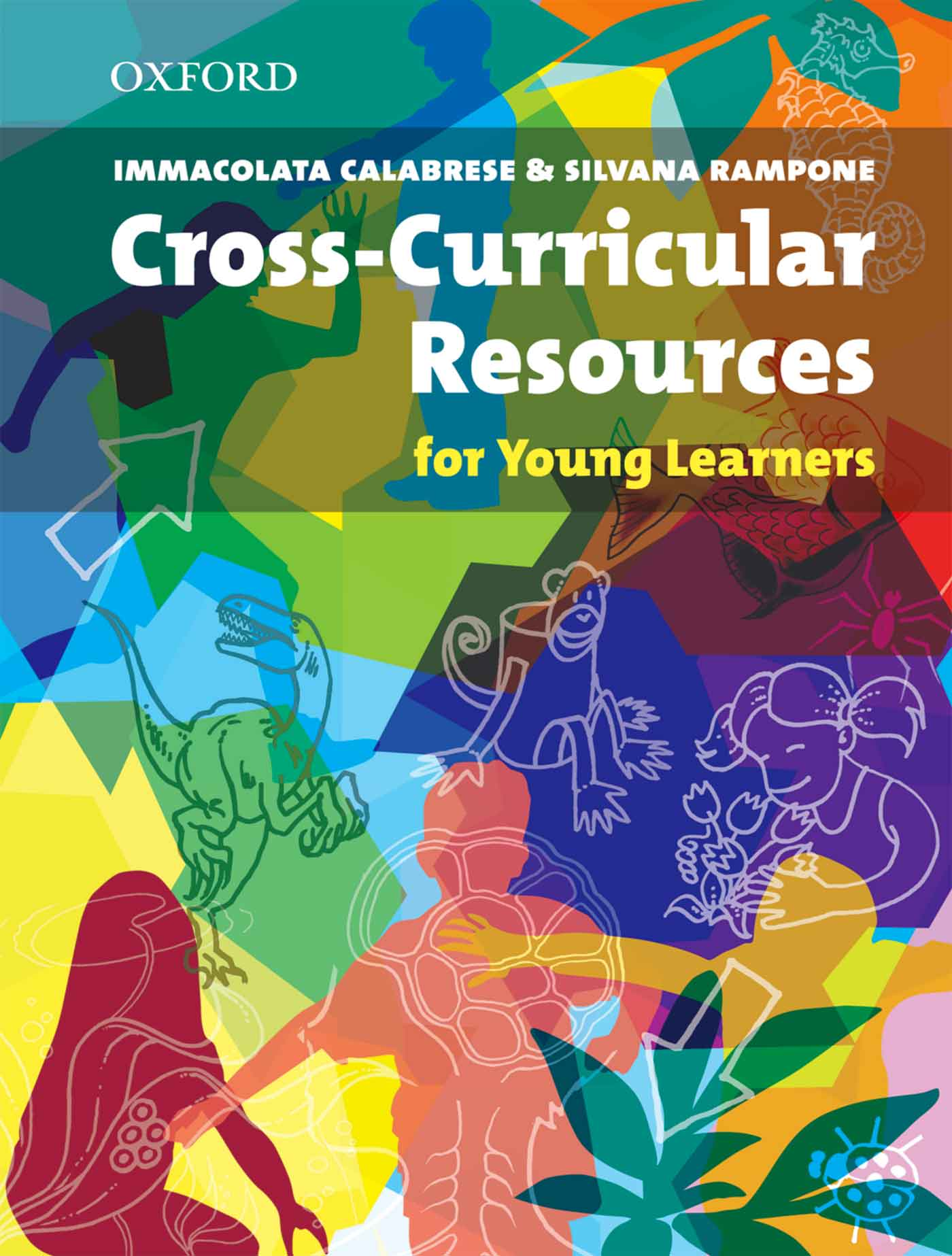 Immacolata Calabrese Cross-Curricular Resources for Young Learners hocking liz english world 10 teachers book isbn 9780230032590