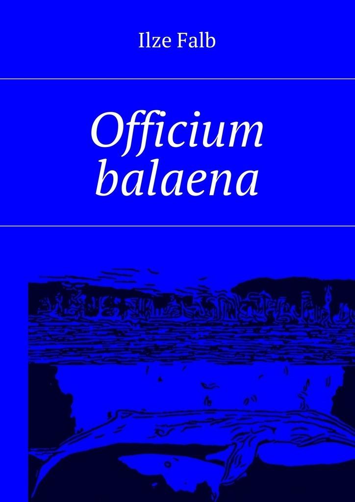 Ilze Falb Officium balaena