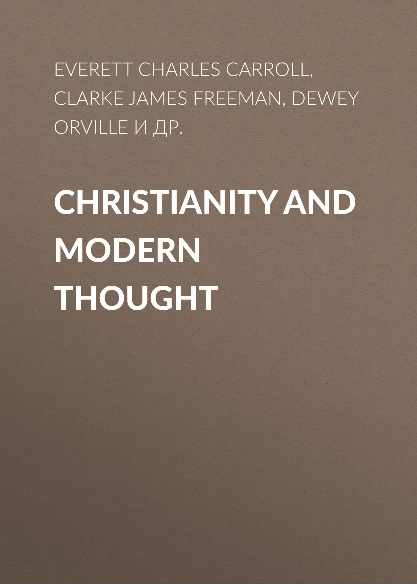 Clarke James Freeman Christianity and Modern Thought r austin freeman osirise silm