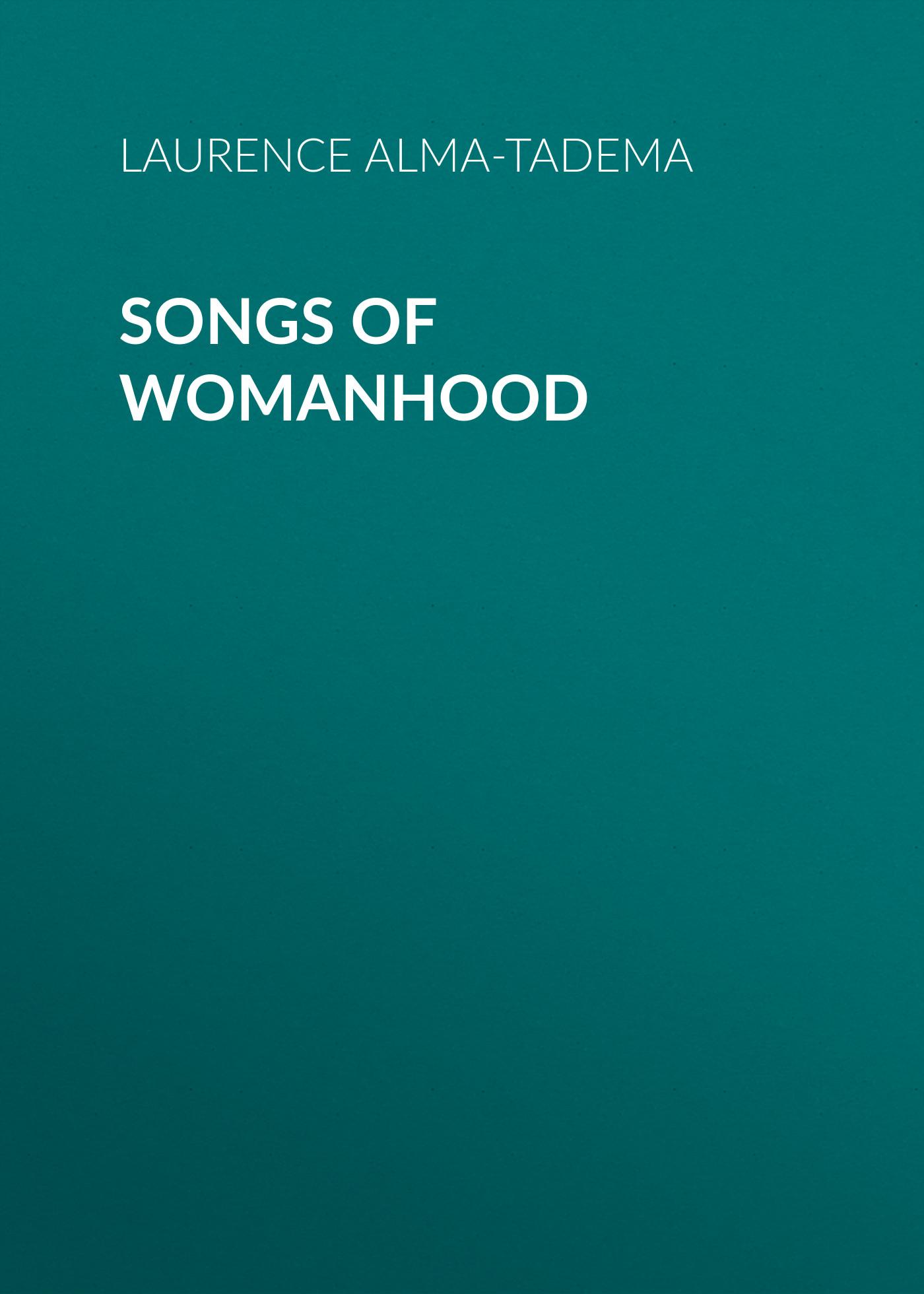 songs of womanhood