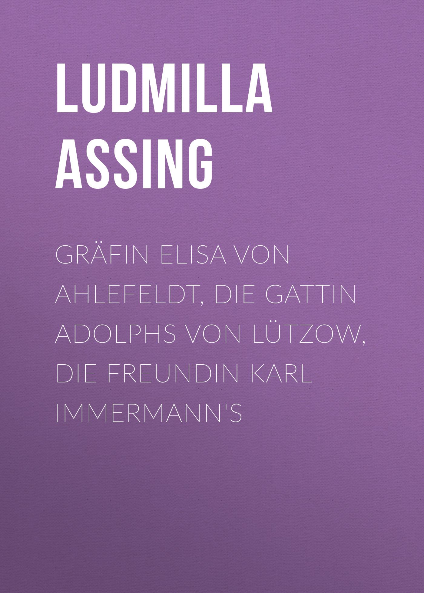 Assing Ludmilla Gräfin Elisa von Ahlefeldt, die Gattin Adolphs von Lützow, die Freundin Karl Immermann's free shipping of 1pc alloy steel made right hand manual die 2 16 un die threading tools lathe model engineer thread maker