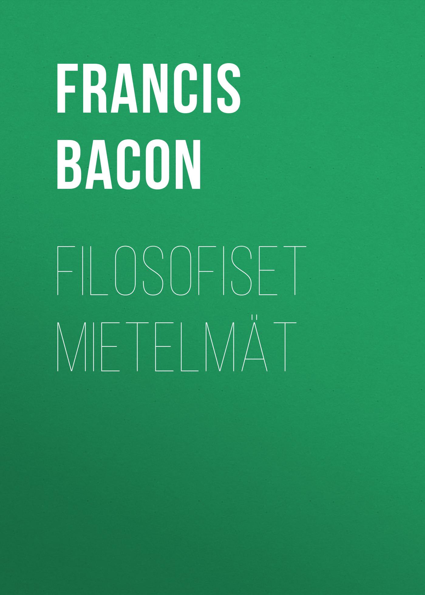 Francis Bacon Filosofiset mietelmät francis сандалии