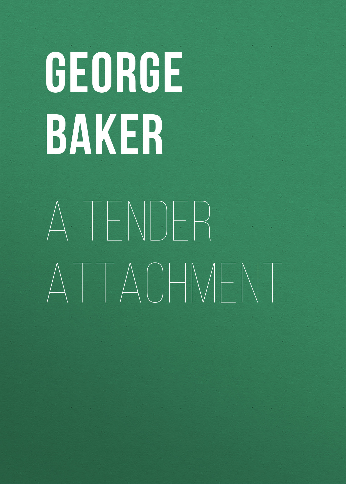 Baker George Melville A Tender Attachment baker george melville santa claus frolics