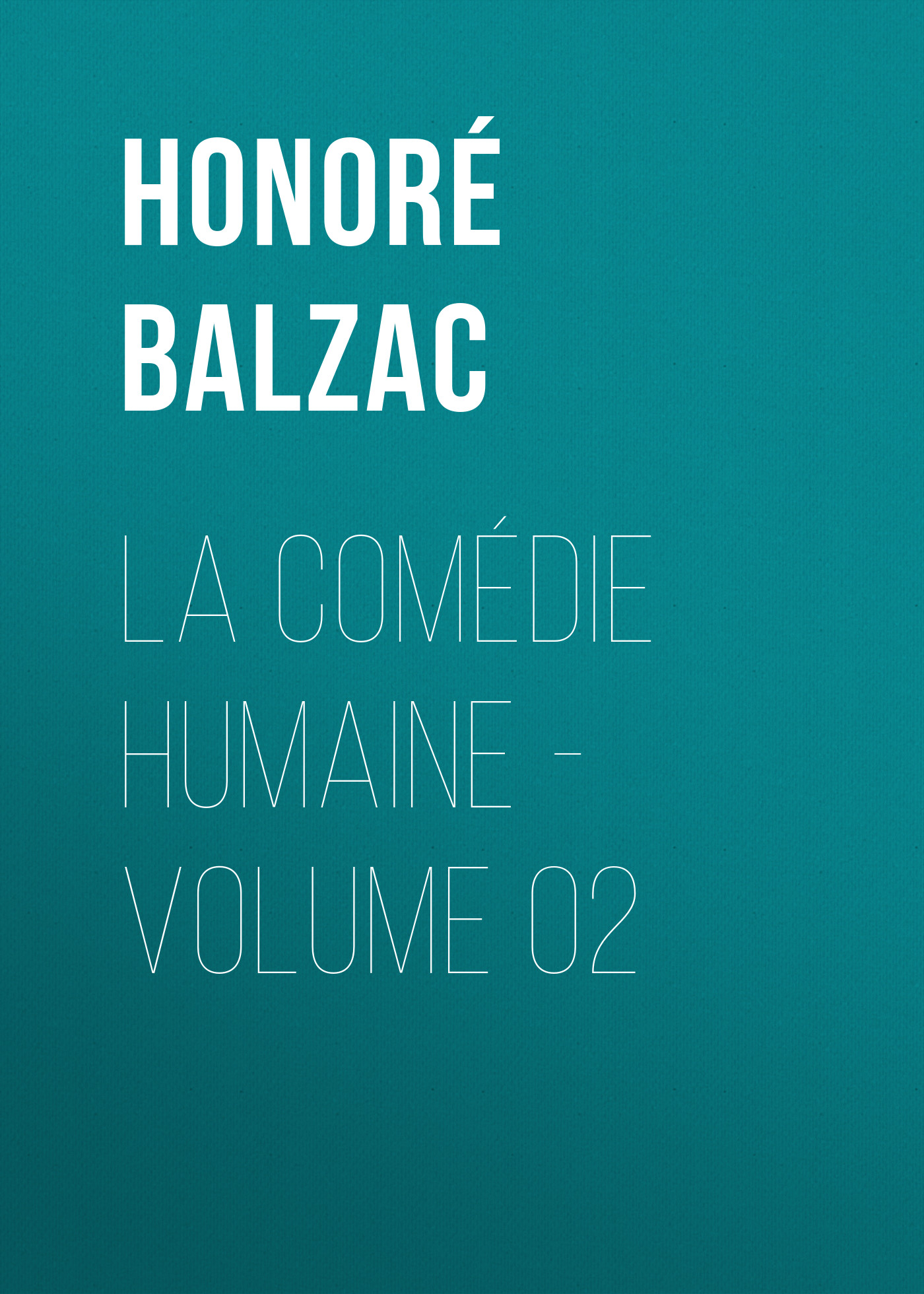 la comedie humaine volume 02