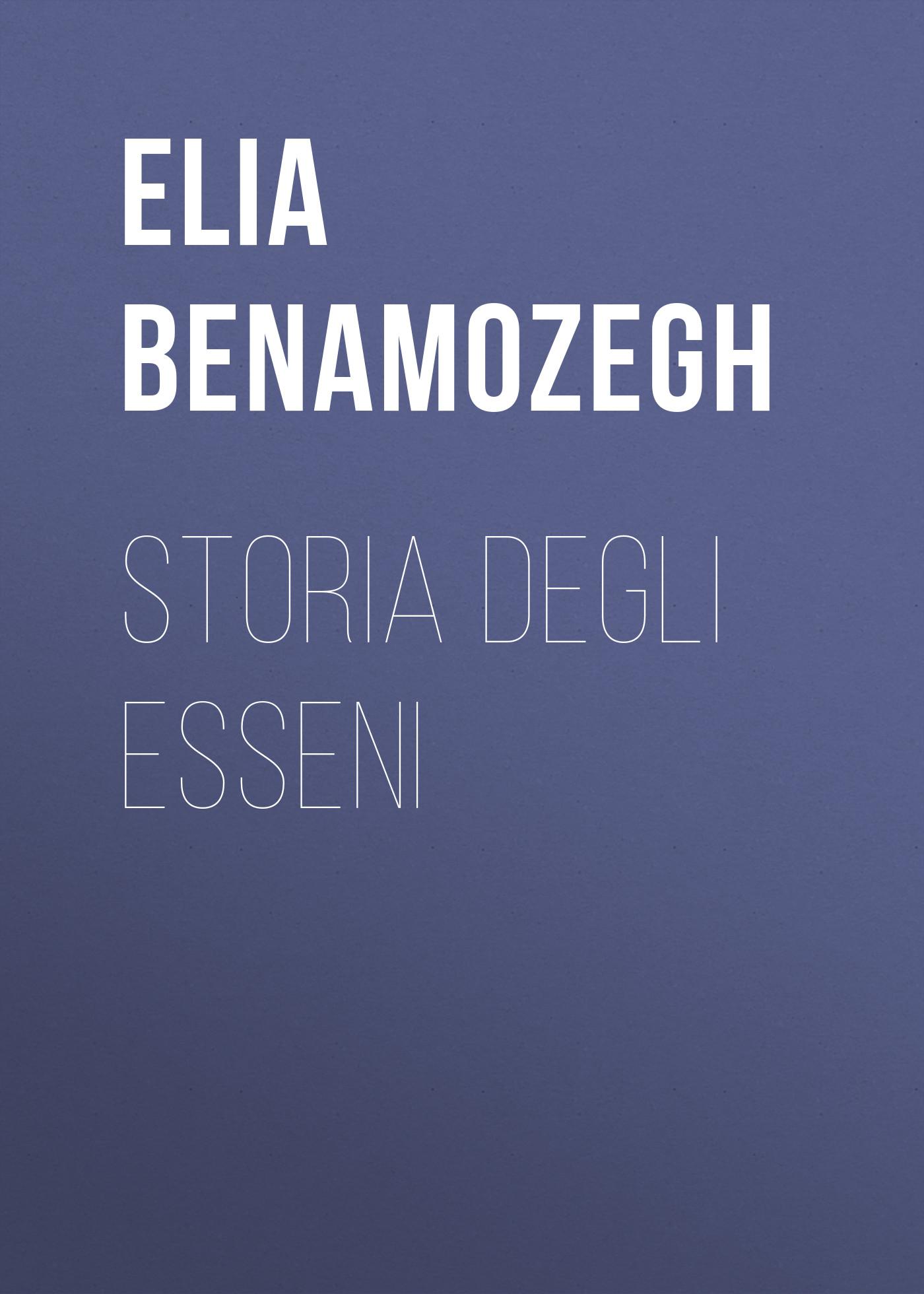 Benamozegh Elia Storia degli Esseni