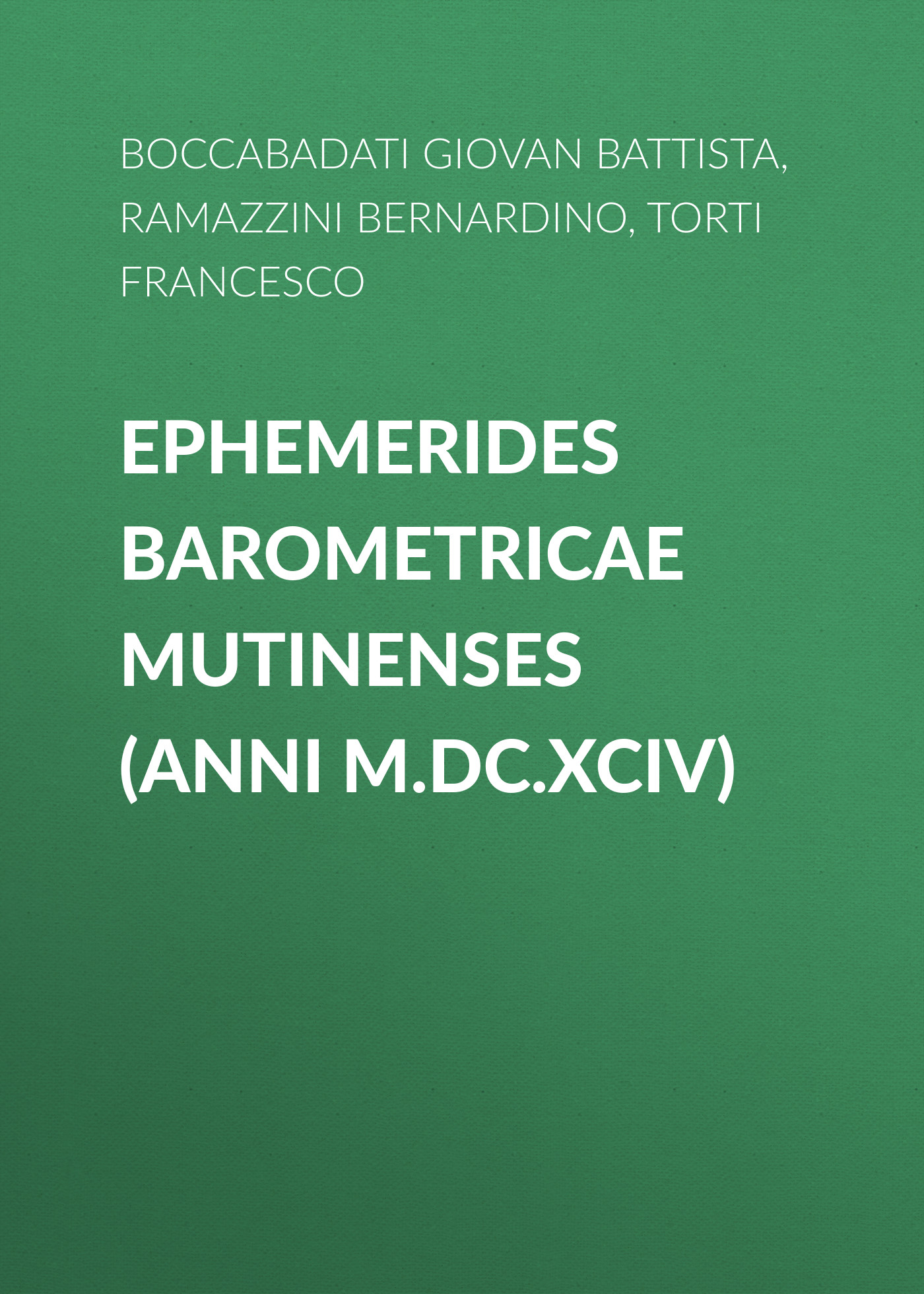 ephemerides barometricae mutinenses anni mdcxciv