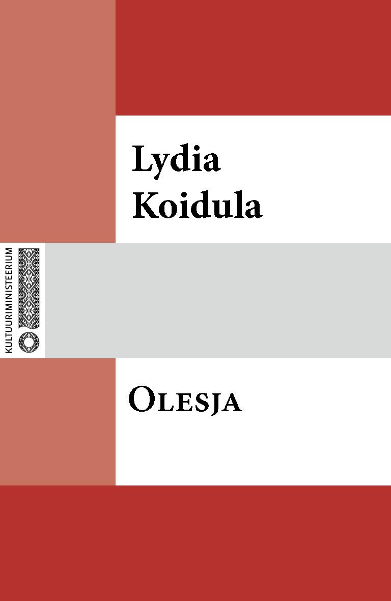 Lydia Koidula Olesja lydia koidula jutud ojamölder ja tema minia
