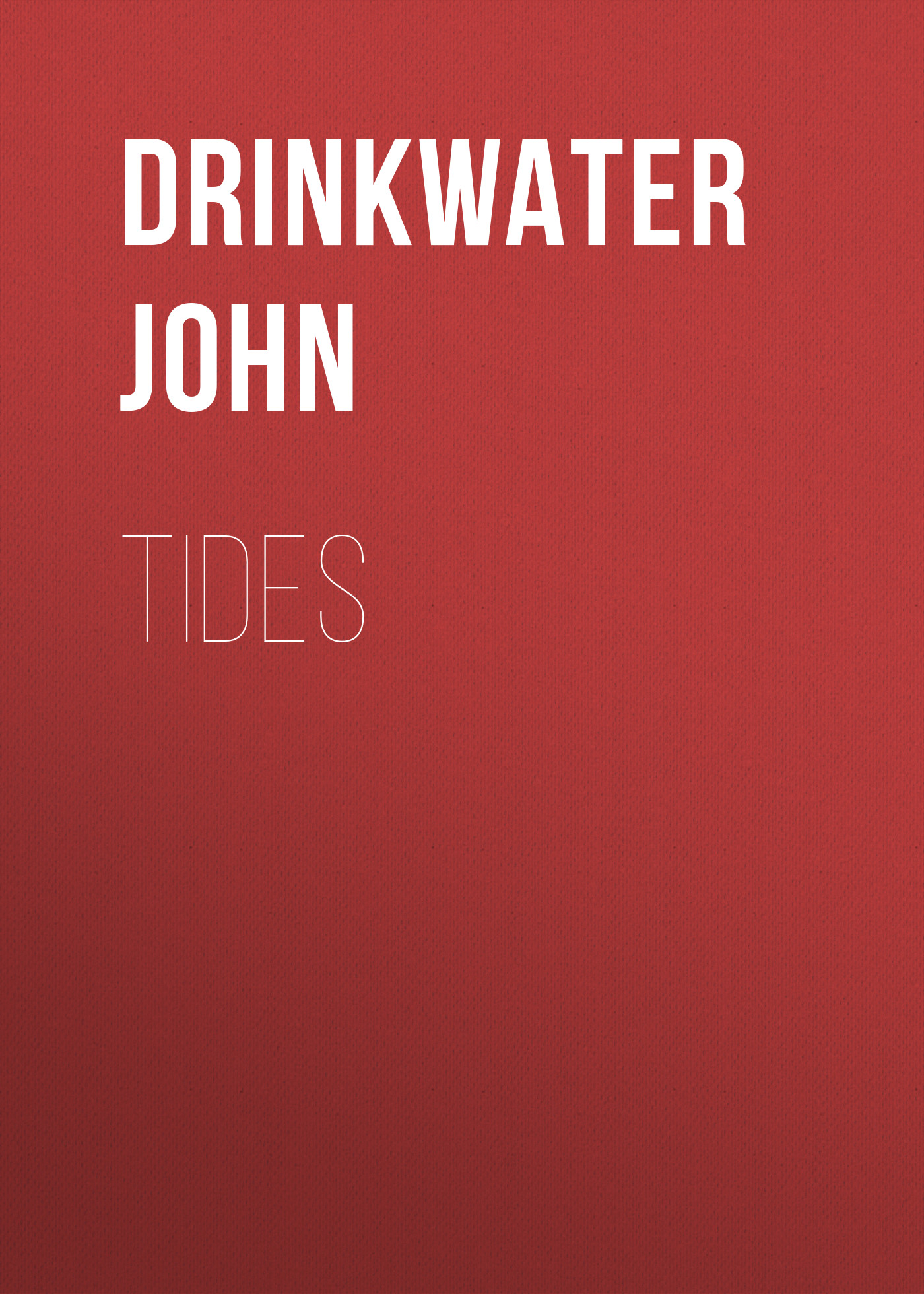 Drinkwater John Tides within the tides