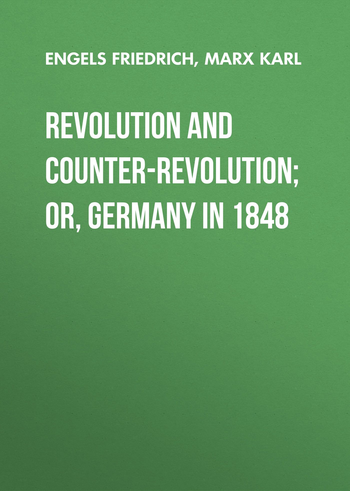 Engels Friedrich Revolution and Counter-Revolution; Or, Germany in 1848 counter cyclical output stabilization in nigeria