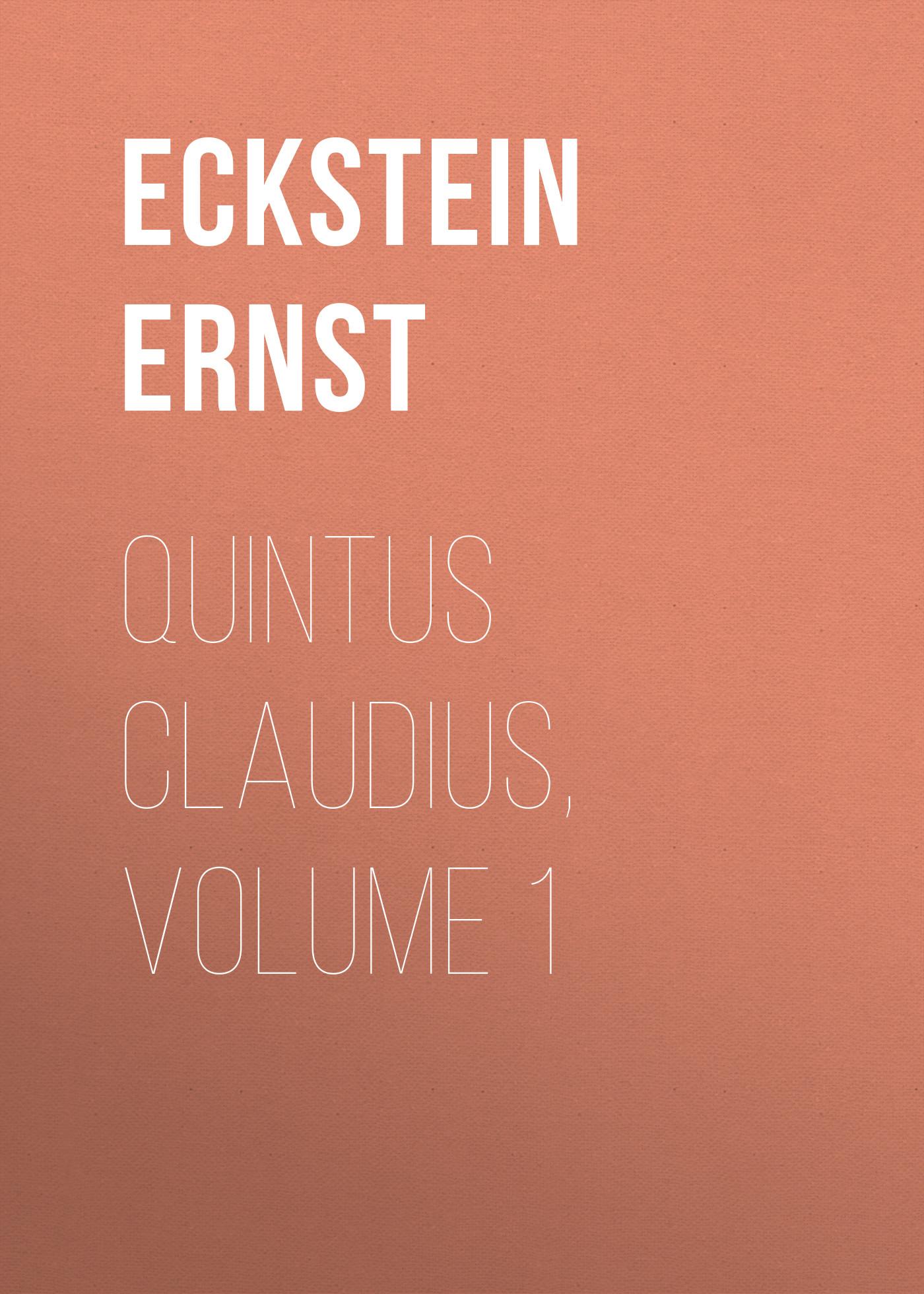 Eckstein Ernst Quintus Claudius, Volume 1 sport yoga pants high waist yoga pants for women soft sports pants hollow out seamless leggings workout running leggings tights