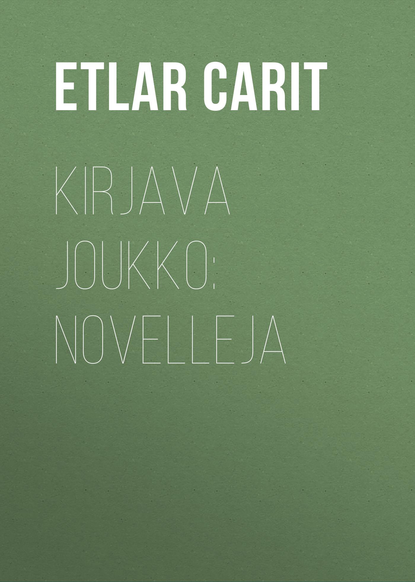 цена на Etlar Carit Kirjava joukko: Novelleja