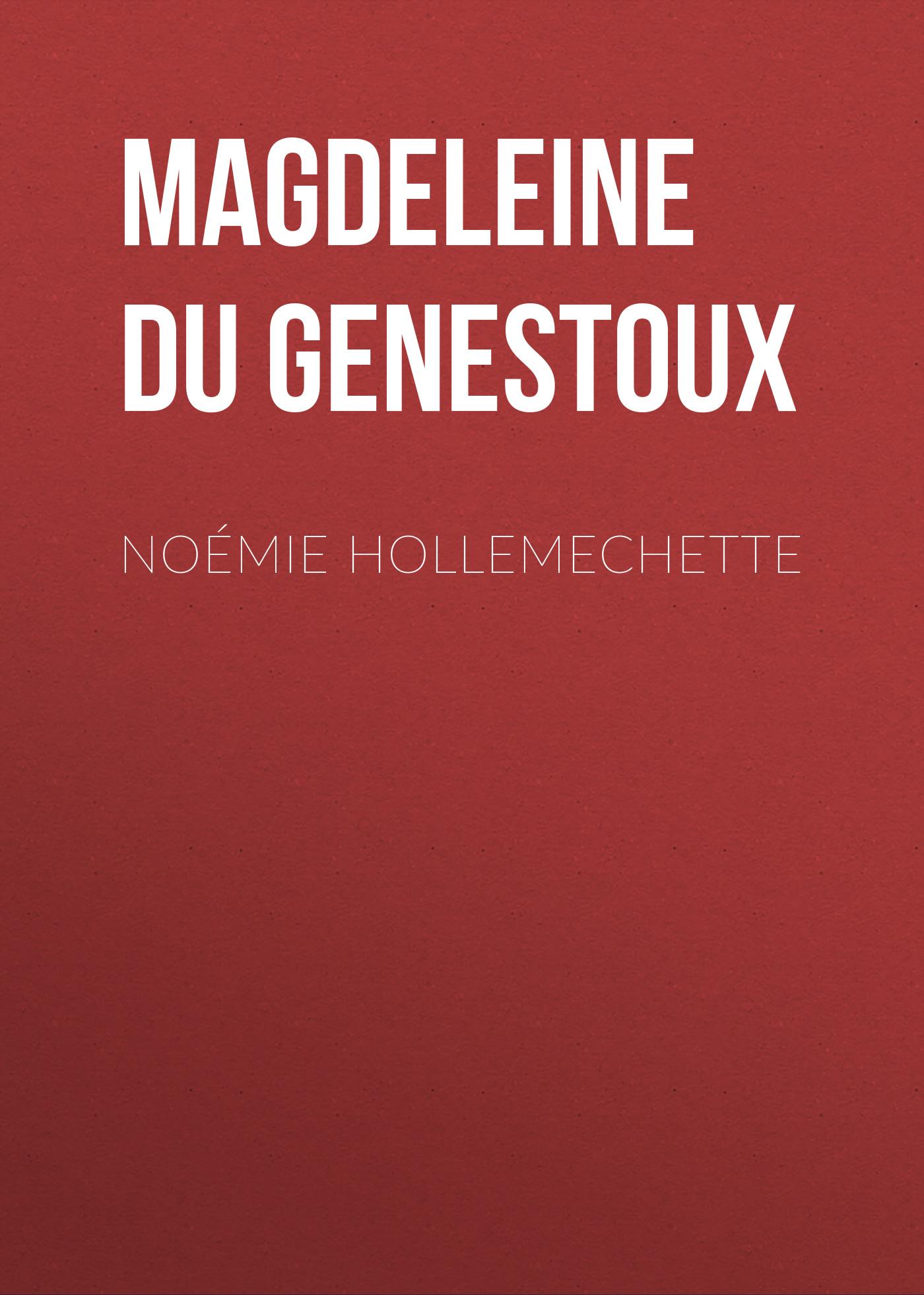 Magdeleine du Genestoux Noémie Hollemechette magdeleine du