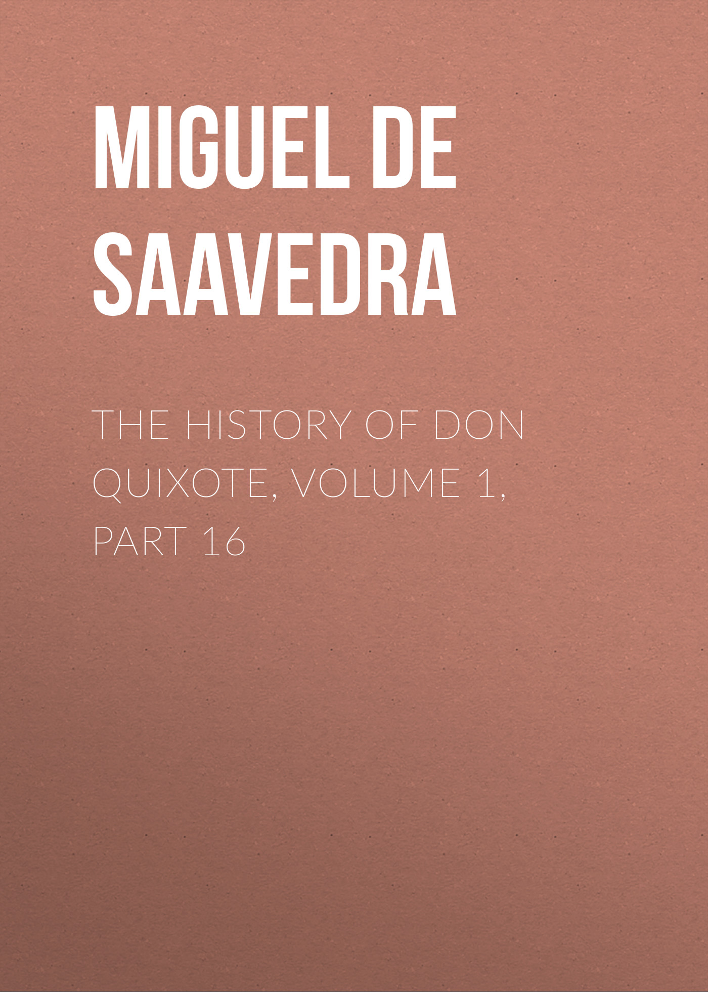 the history of don quixote volume 1 part 16