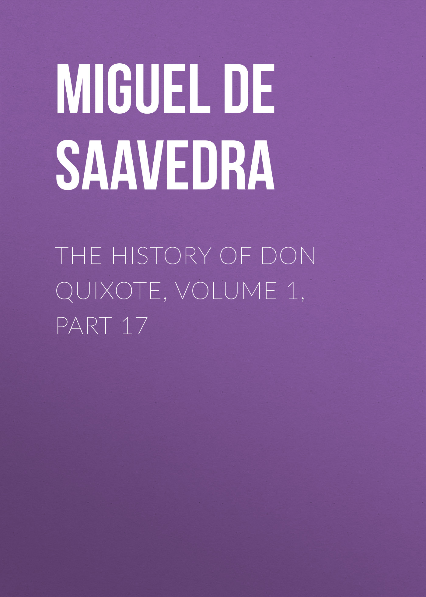 the history of don quixote volume 1 part 17