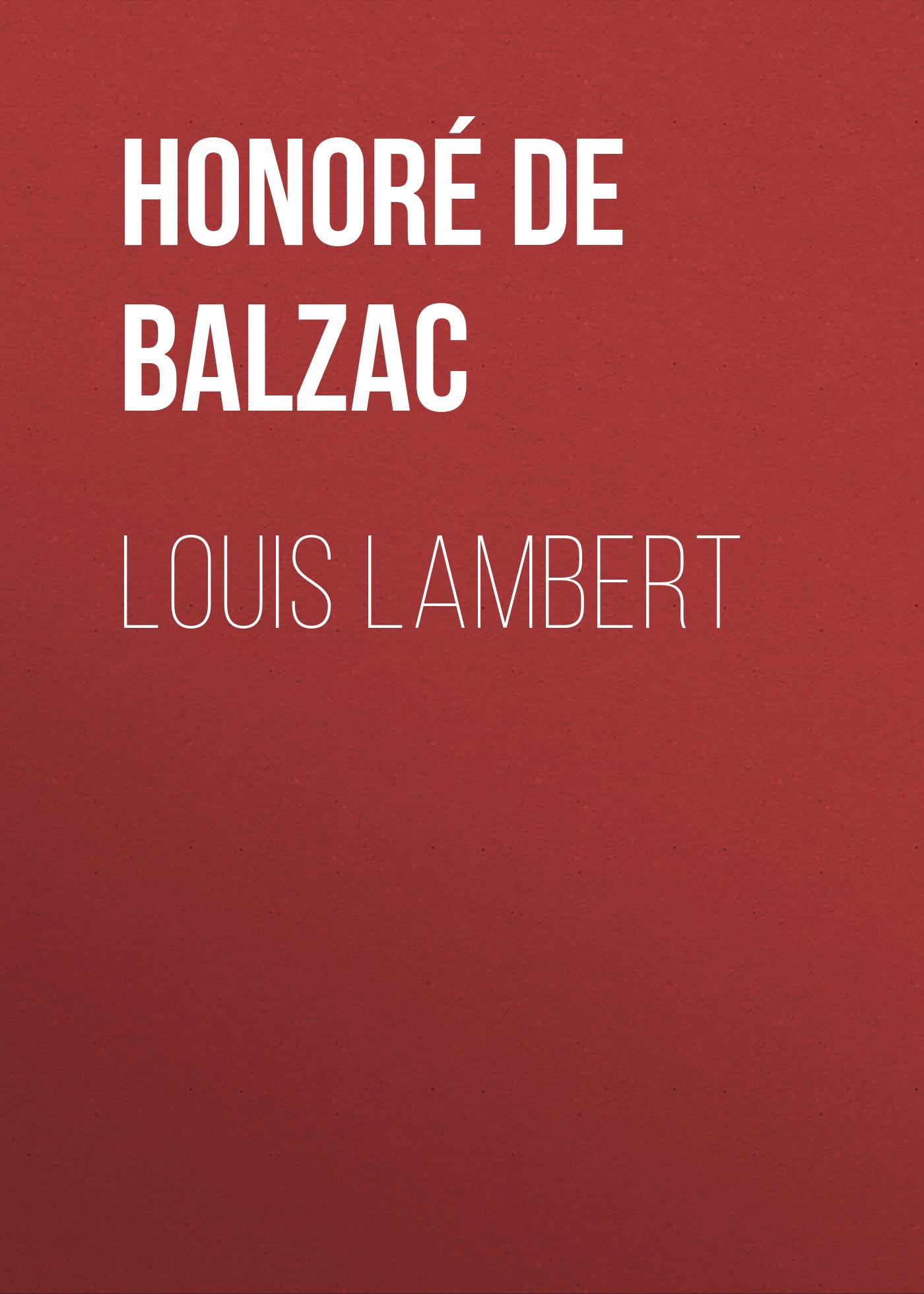 Оноре де Бальзак Louis Lambert lambert lambert sweet apocalypse page 9