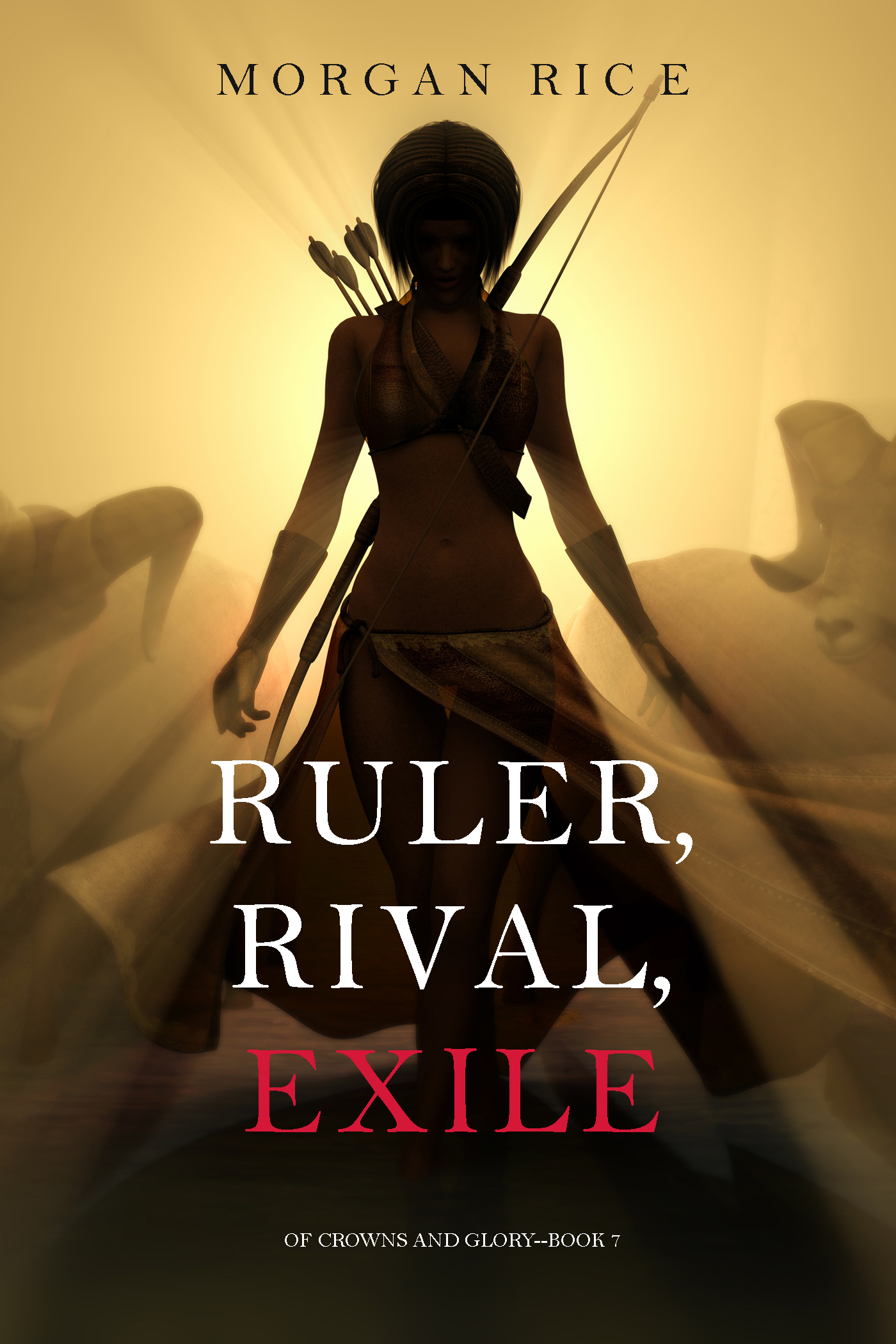 Ruler, Rival, Exile