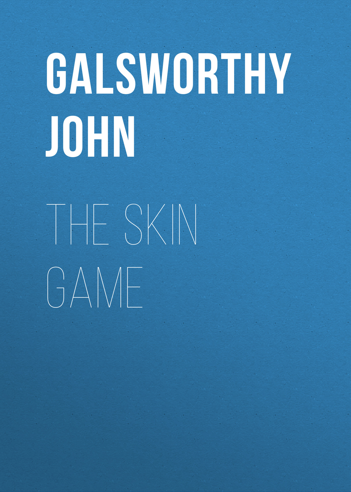 Galsworthy John The Skin Game костюм le frivole гламурная киса