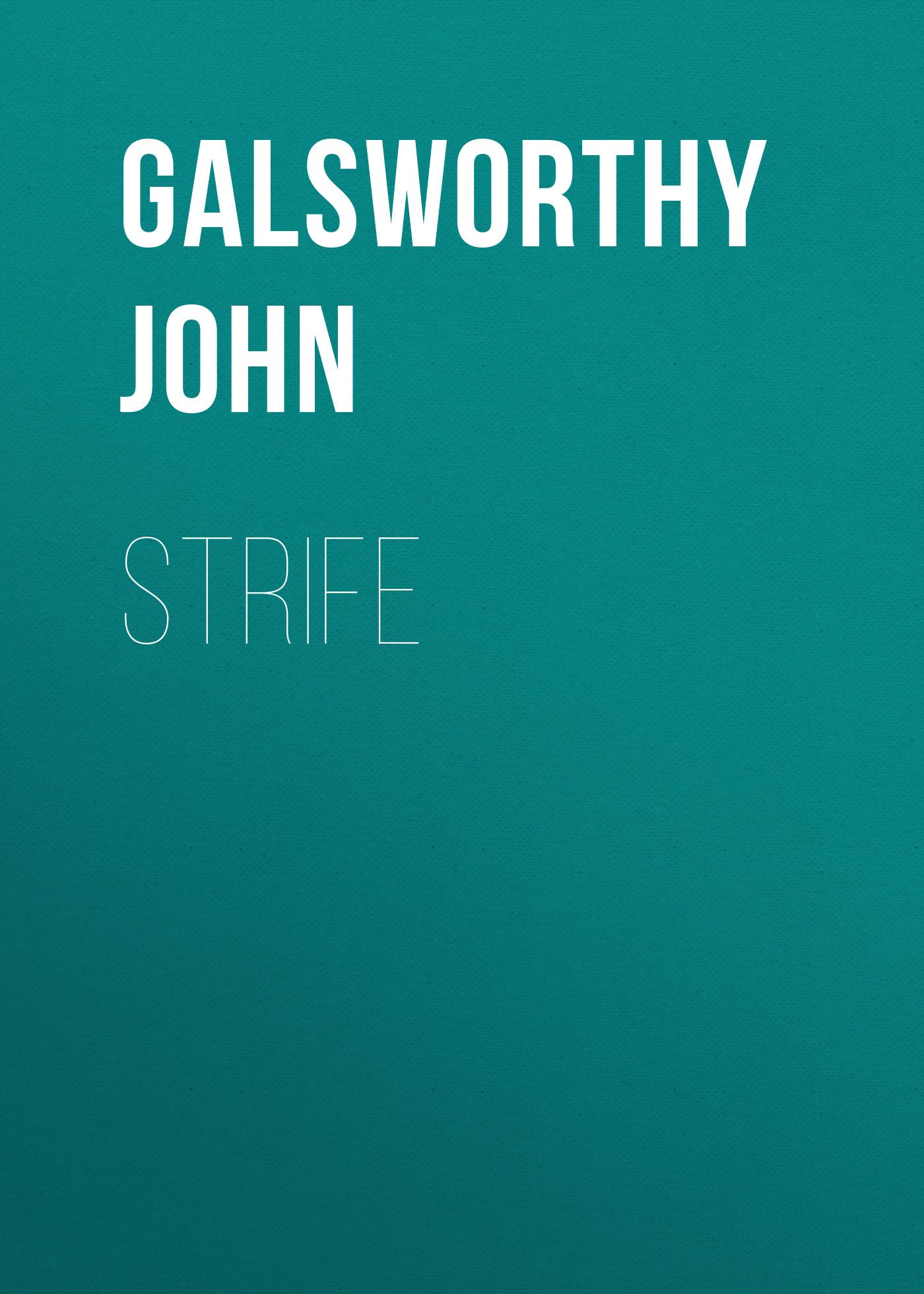 Galsworthy John Strife недорго, оригинальная цена