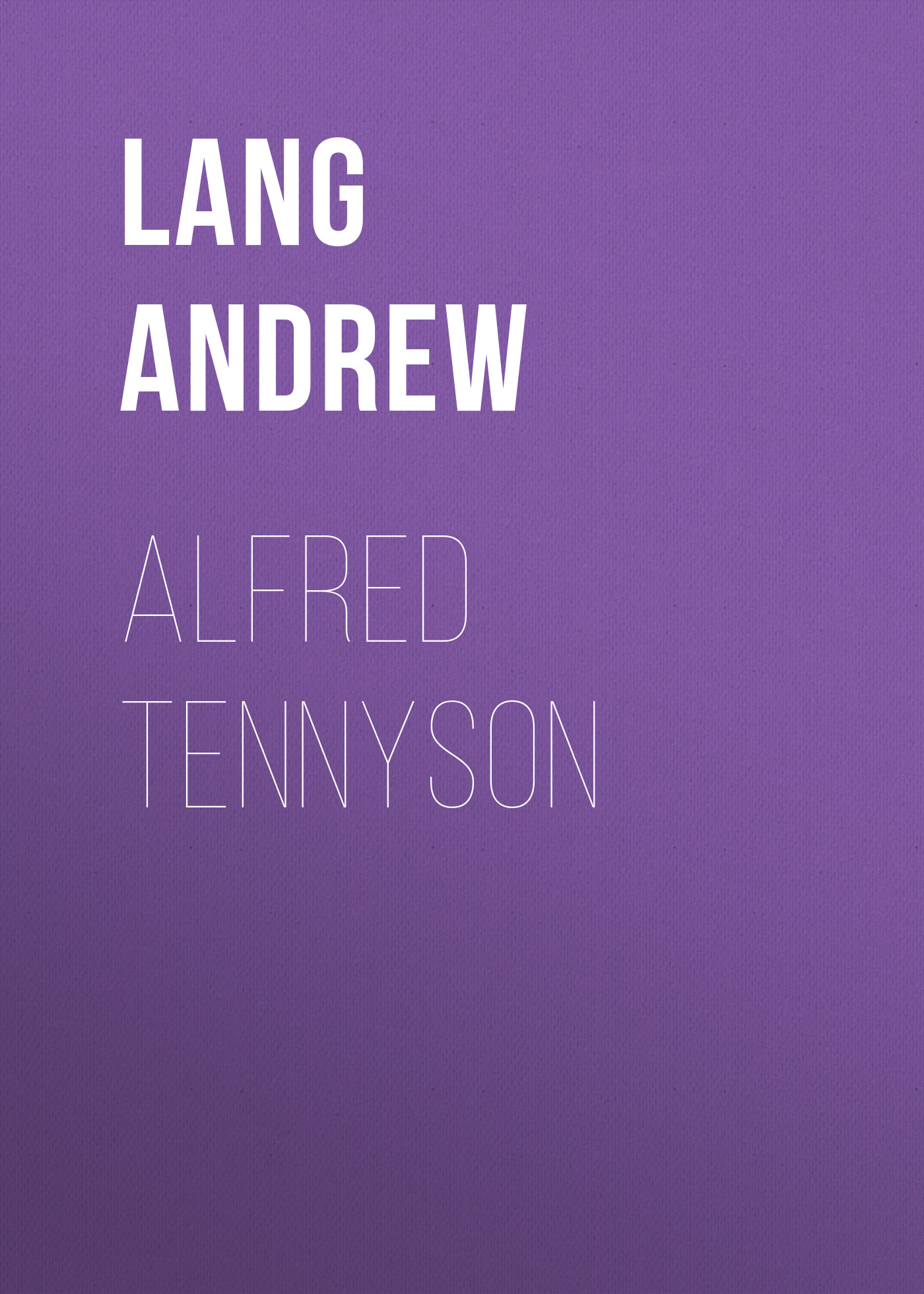 Lang Andrew Alfred Tennyson lang andrew angling sketches