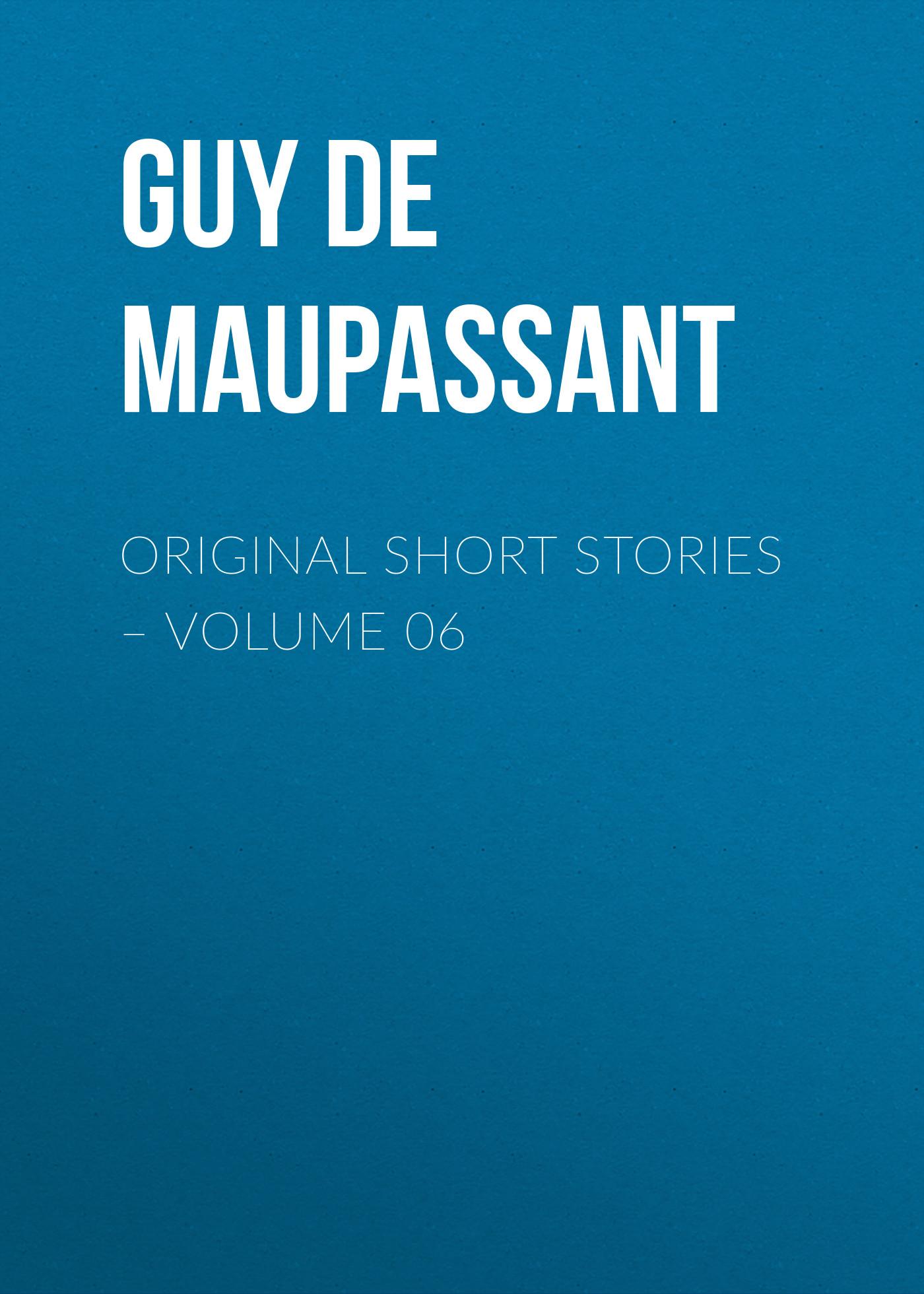 Ги де Мопассан Original Short Stories – Volume 06 ги де мопассан original short stories – volume 07 page 3