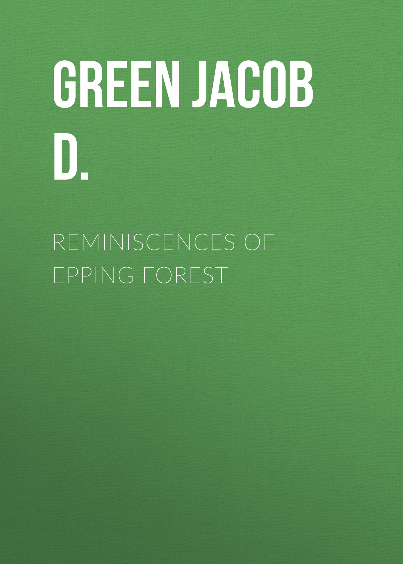 Green Jacob D. Reminiscences of Epping Forest beibehang 3d wallpaper modern minimalist tv backdrop fresh green tree forest living room bedroom mural wallpaper for walls 3 d