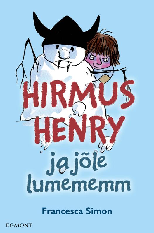 цена на Francesca Simon Hirmus Henry ja jõle lumememm. Sari