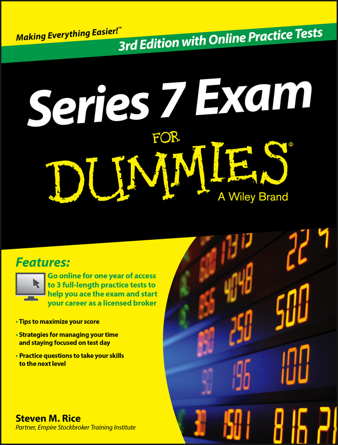 Steven Rice M. Series 7 Exam For Dummies, with Online Practice Tests hsieh arthur emt exam for dummies with online practice