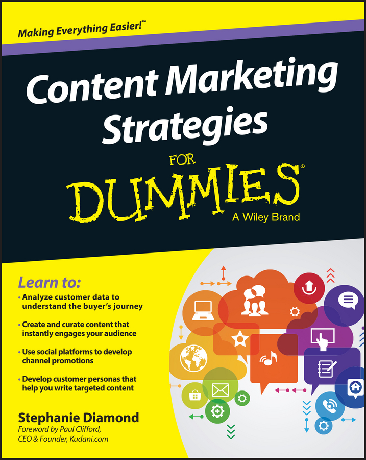 Stephanie Diamond Content Marketing Strategies For Dummies carolyn tate marketing your small business for dummies