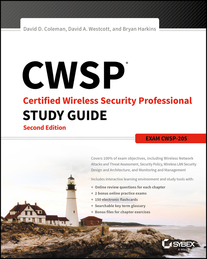 Bryan Harkins E. CWSP Certified Wireless Security Professional Study Guide. Exam CWSP-205 robert bartz j cwts certified wireless technology specialist official study guide pw0 071