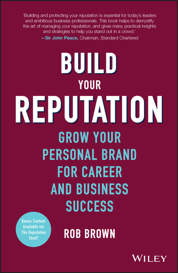 лучшая цена Rob Brown Build Your Reputation. Grow Your Personal Brand for Career and Business Success
