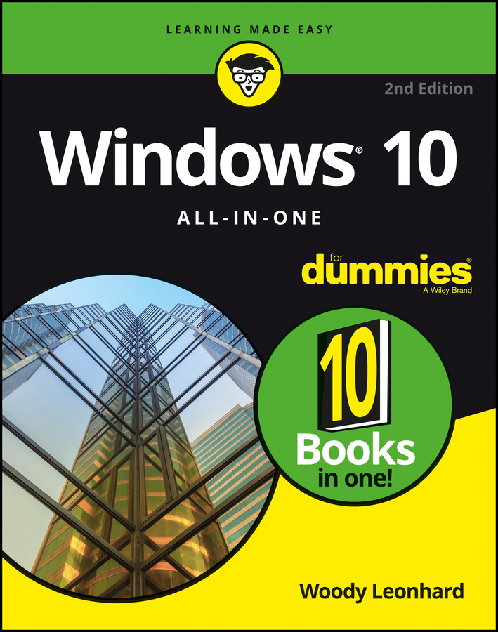 Woody Leonhard Windows 10 All-In-One For Dummies jeff strong pro tools all in one for dummies