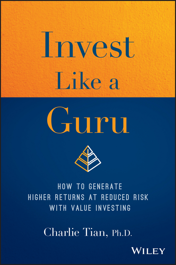 Charlie Tian Invest Like a Guru. How to Generate Higher Returns At Reduced Risk With Value Investing original 1 pcs pci can ean 733 0130 00332 3 selling with good quality