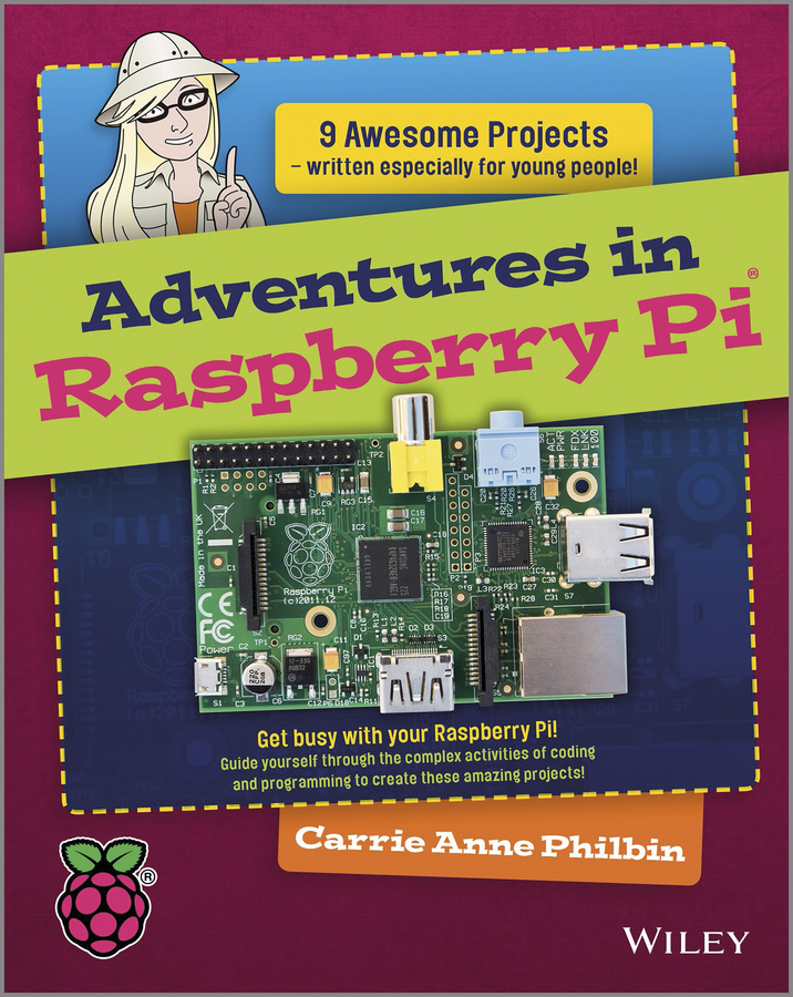 Carrie Philbin Anne Adventures In Raspberry Pi raspberry pi starter kit raspberry pi 3 model b raspberry pi case box heat sink 5v 2 5a power adapter for raspberry pi 3 2