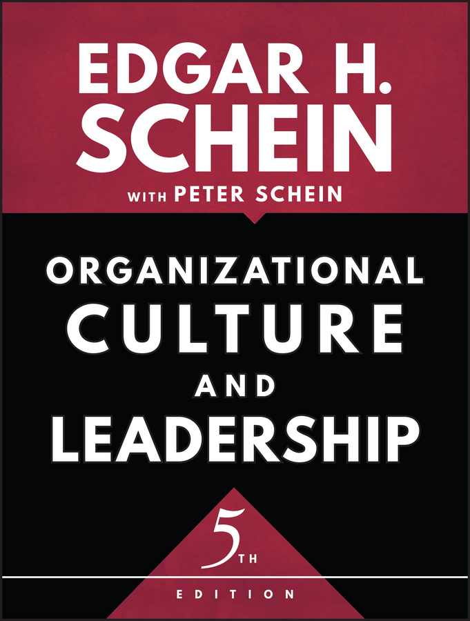 Peter Schein Organizational Culture and Leadership