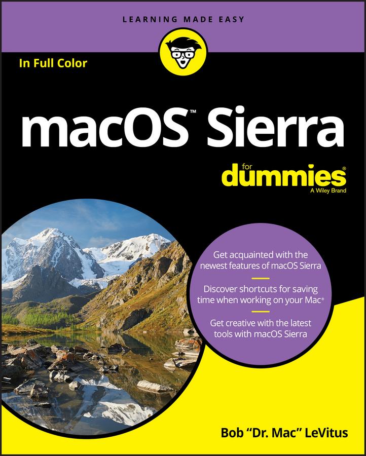 Bob LeVitus macOS Sierra For Dummies bob levitus ipad for dummies
