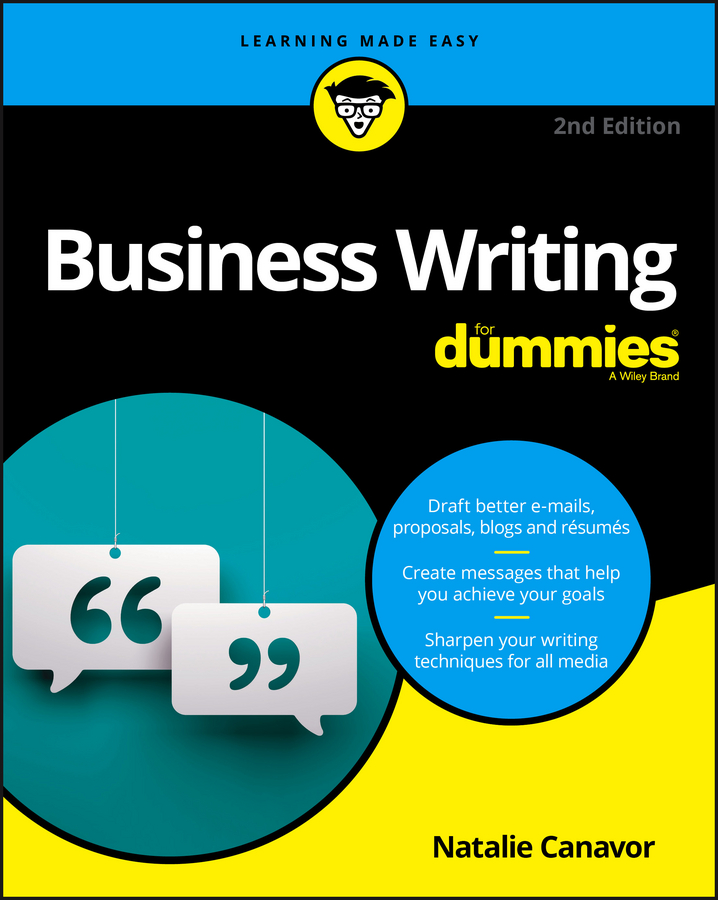 Natalie Canavor Business Writing For Dummies timothy clark business model you a one page method for reinventing your career