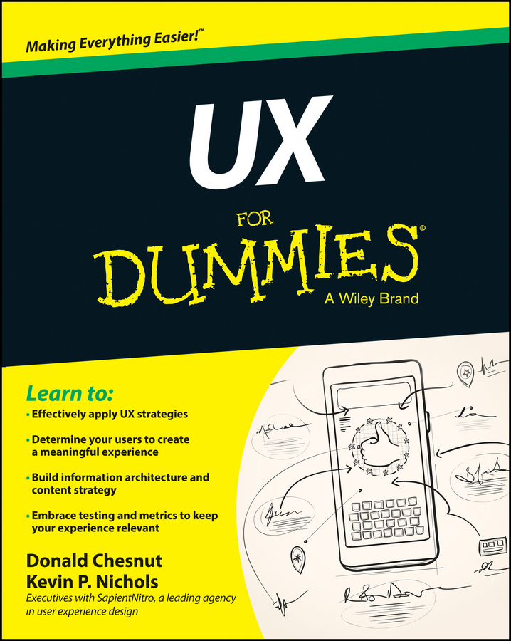 Donald Chesnut UX For Dummies bob kelleher customer experience for dummies