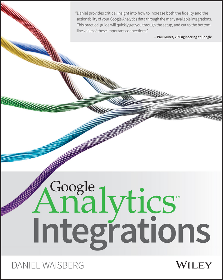 Daniel Waisberg Google Analytics Integrations gene pease optimize your greatest asset your people how to apply analytics to big data to improve your human capital investments