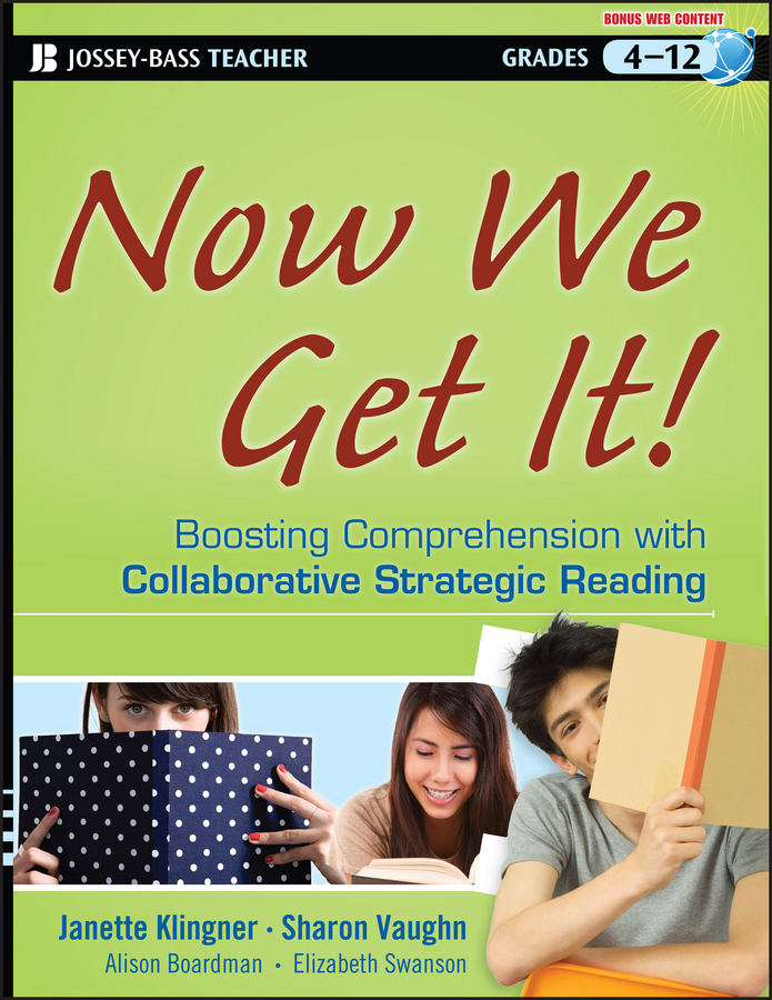 Sharon Vaughn Now We Get It!. Boosting Comprehension with Collaborative Strategic Reading includes
