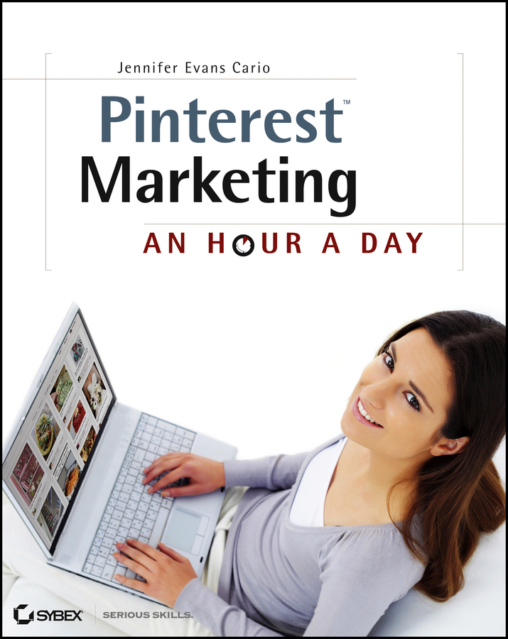 Jennifer Cario Evans Pinterest Marketing. An Hour a Day hollis thomases twitter marketing an hour a day