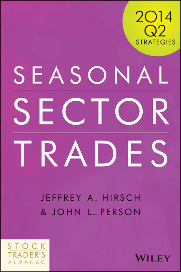 John Person L. Seasonal Sector Trades. 2014 Q2 Strategies times newspaper reading course of intermediate chinese 1 комплект из 2 книг