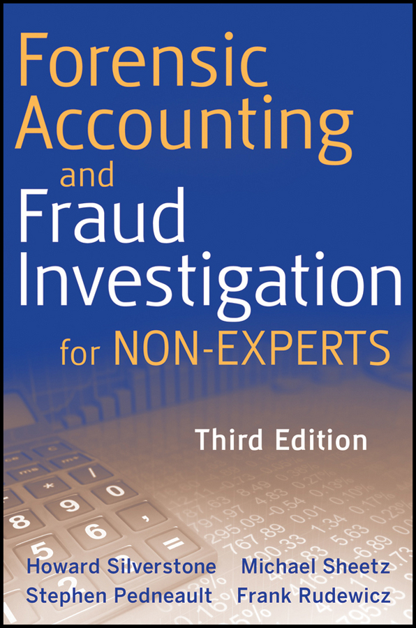 Howard Silverstone Forensic Accounting and Fraud Investigation for Non-Experts phytochemical investigation