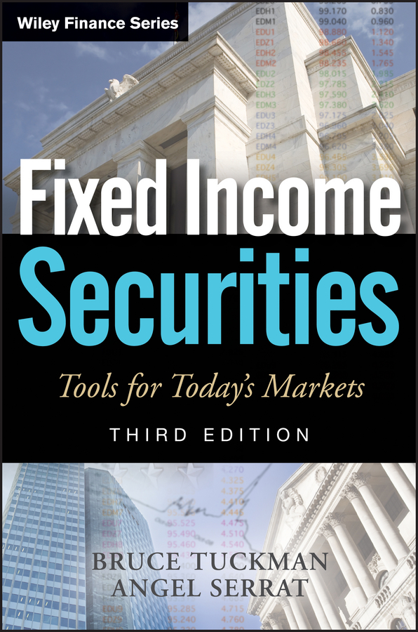 Bruce Tuckman Fixed Income Securities. Tools for Today's Markets manuel aalbers b place exclusion and mortgage markets