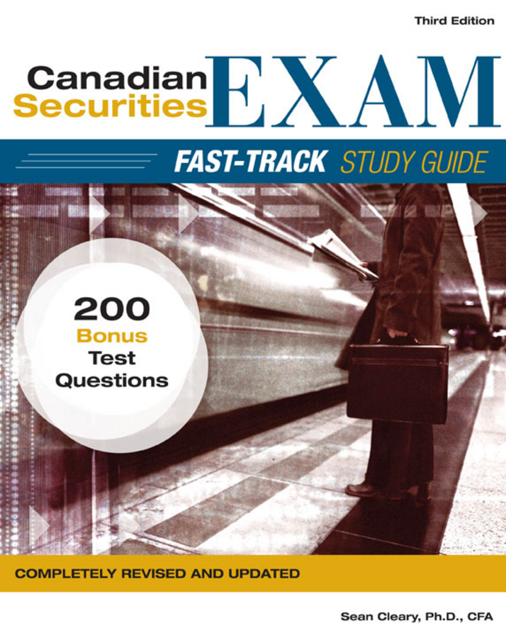 W. Cleary Sean Canadian Securities Exam Fast-Track Study Guide o whittington ray wiley cpa exam review fast track study guide