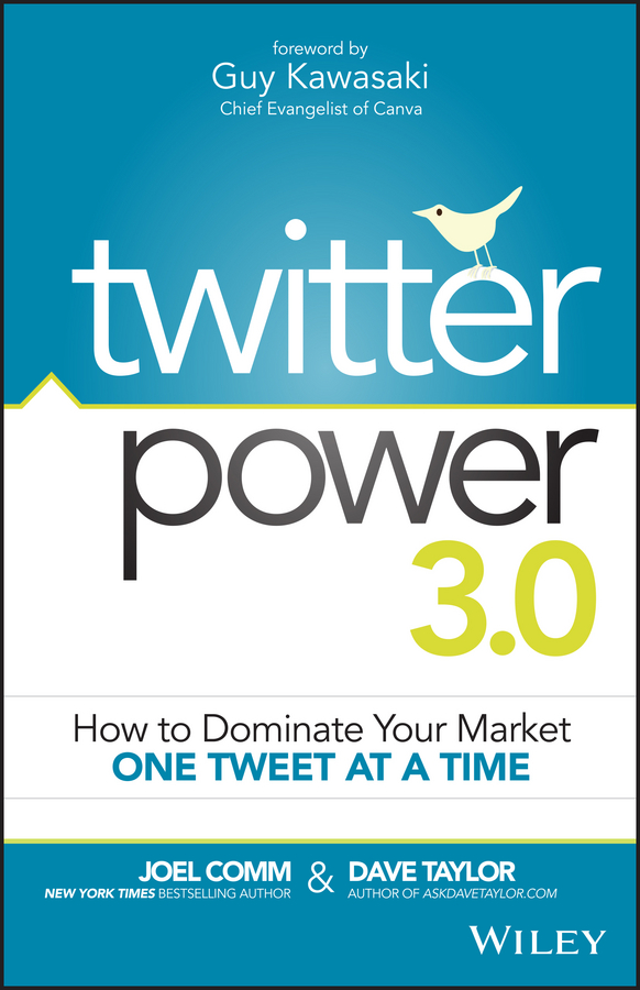 Joel Comm Twitter Power 3.0. How to Dominate Your Market One Tweet at a Time hollis thomases twitter marketing an hour a day