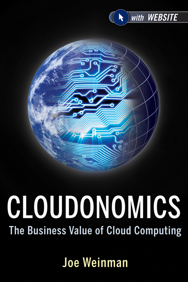Joe Weinman Cloudonomics. The Business Value of Cloud Computing rainbow in the cloud