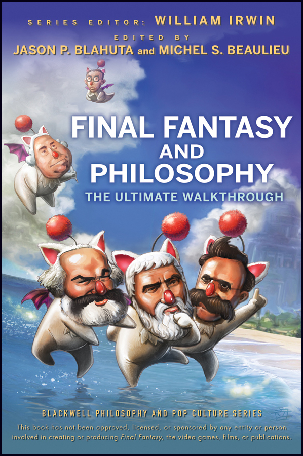 William Irwin Final Fantasy and Philosophy. The Ultimate Walkthrough видеоигра для ps4 final fantasy xii the zodiac age steelbook