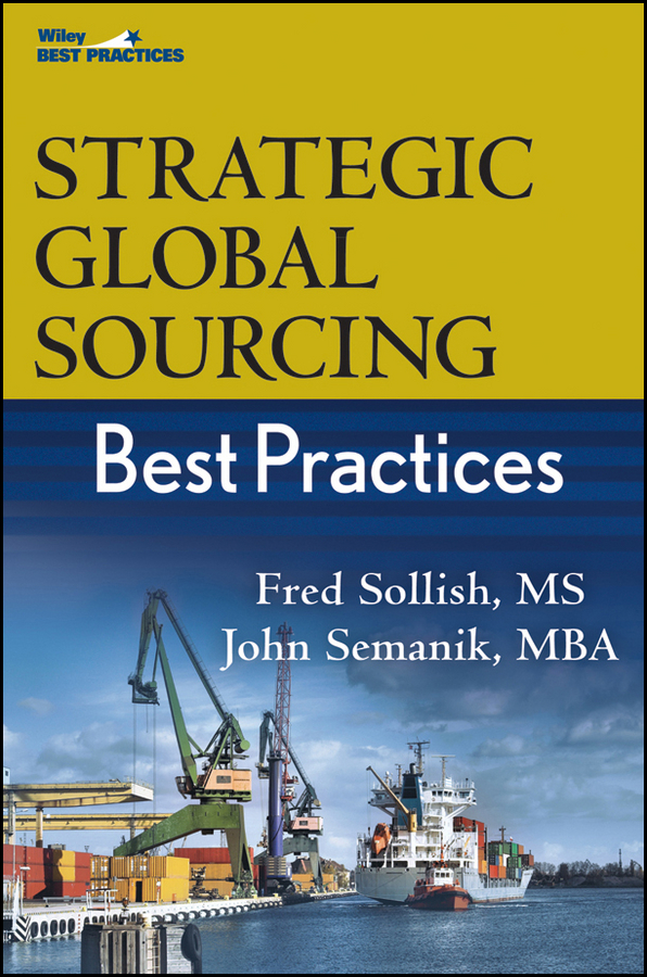 Fred Sollish Strategic Global Sourcing Best Practices daniel stanton supply chain management for dummies