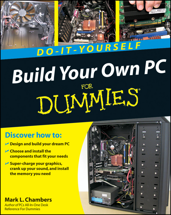 Mark Chambers L. Build Your Own PC Do-It-Yourself For Dummies color it chic dressy interiors by you
