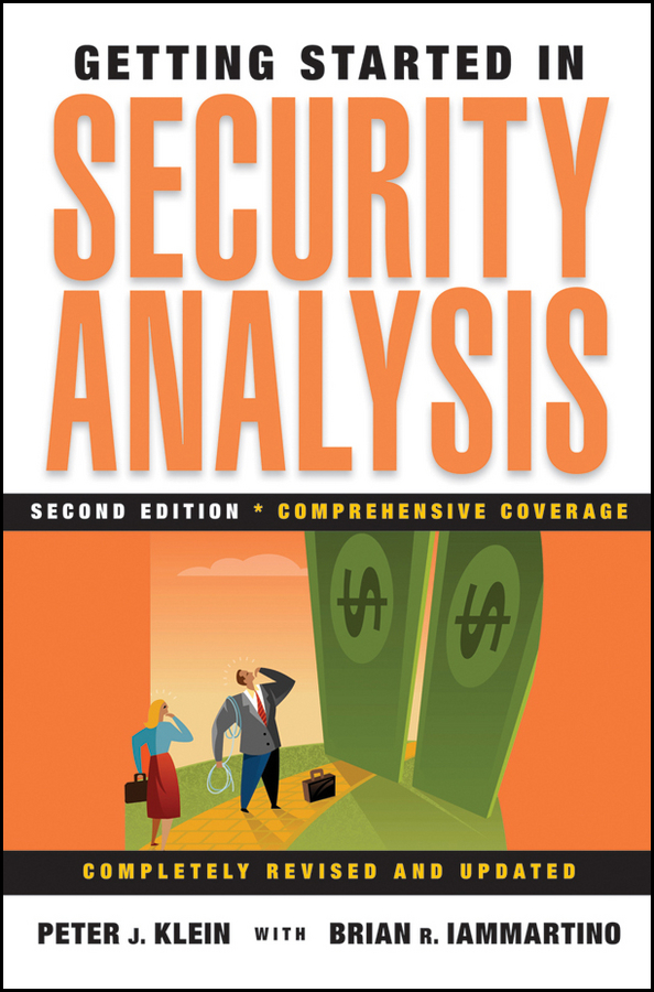 Peter Klein J. Getting Started in Security Analysis warren brussee getting started in investment analysis